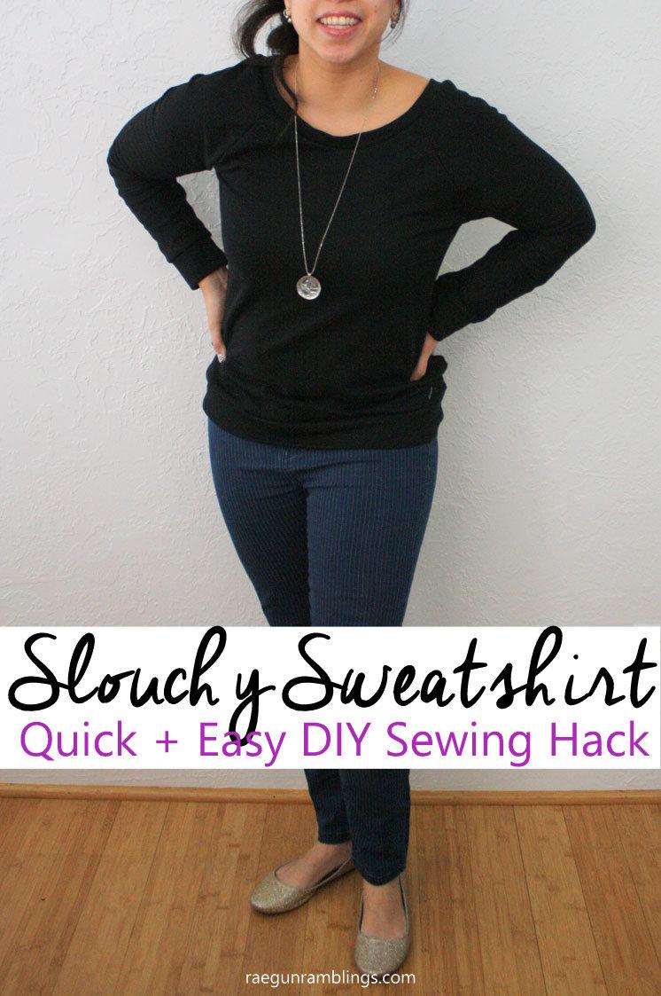 Super easy sewing hack. Make a DIY slouchy sweatshirt