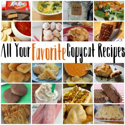 20 Copycat Recipes for Your Favorite Restaurants and Block Party