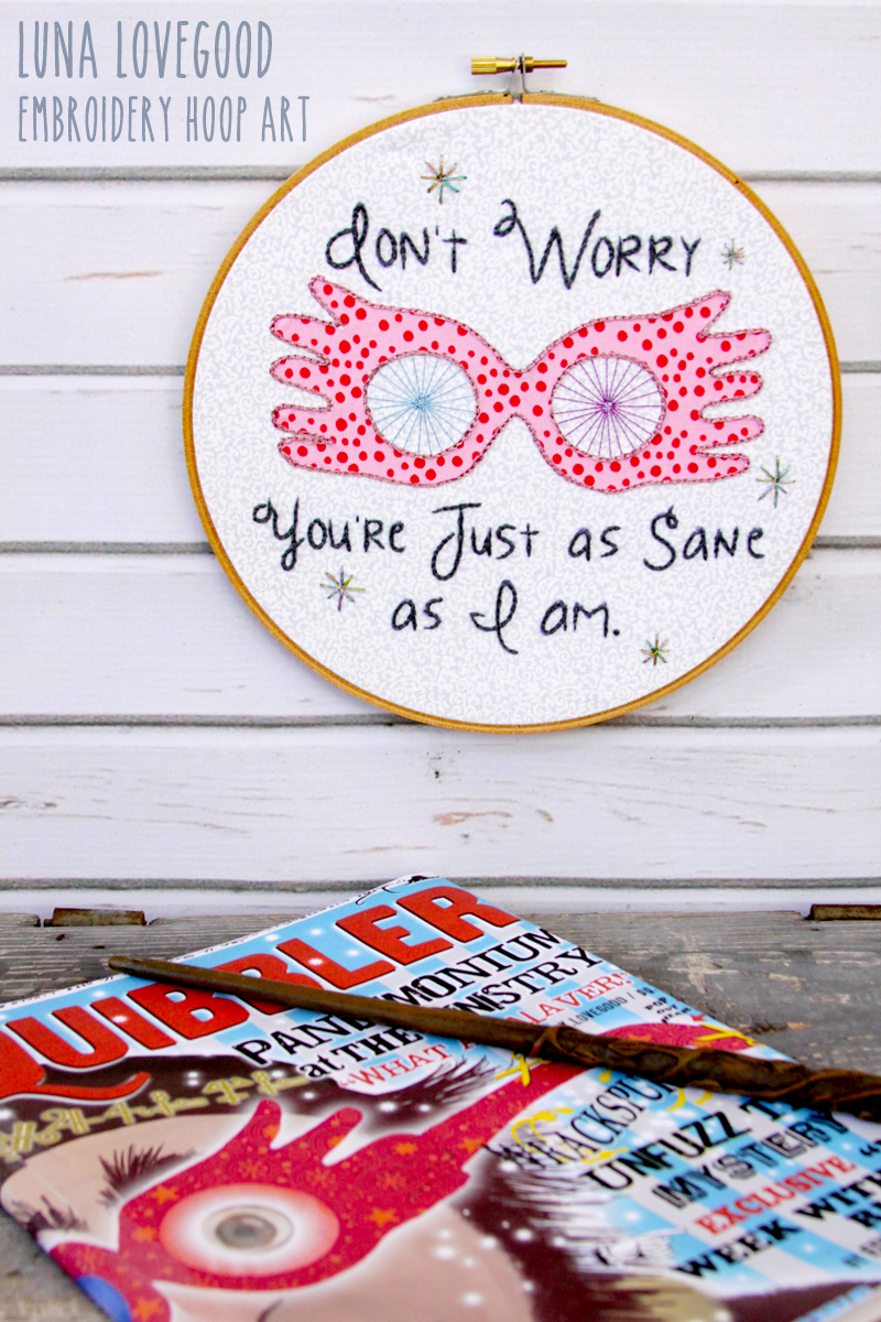Luna Lovegood Embroidery Hoop Art and More Harry Potter Craft Tutorials and Recipes