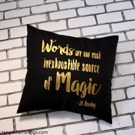 Quote pillows. Words are our most inexhaustible source of magic pillow tutorial
