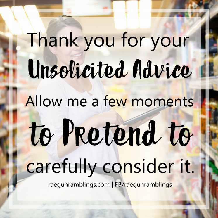 funny unsolicited advice meme for moms and 10 things people forget to tell first time moms