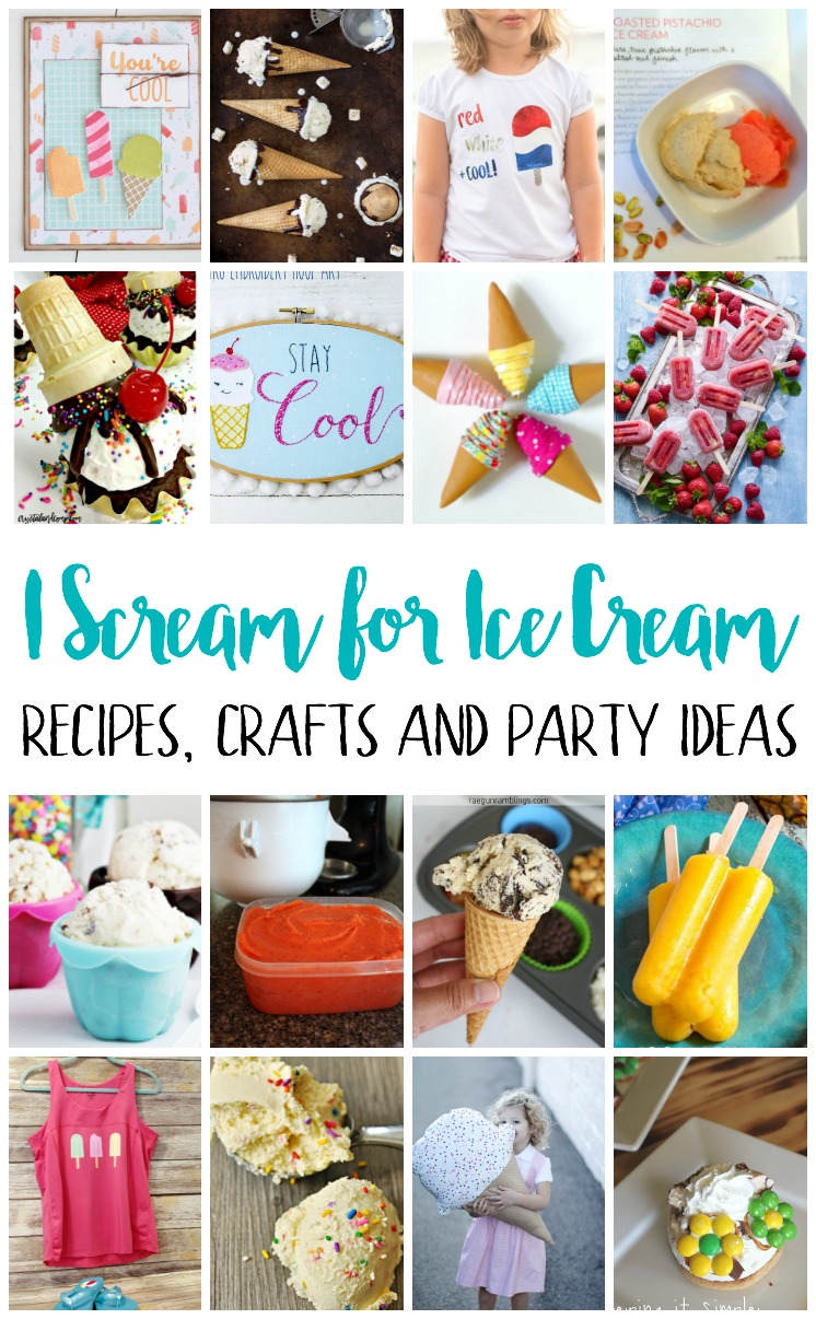 ice Cream recipes crafts and party ideas
