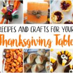 Amazing Thanksgiving Recipes and Crafts ideas