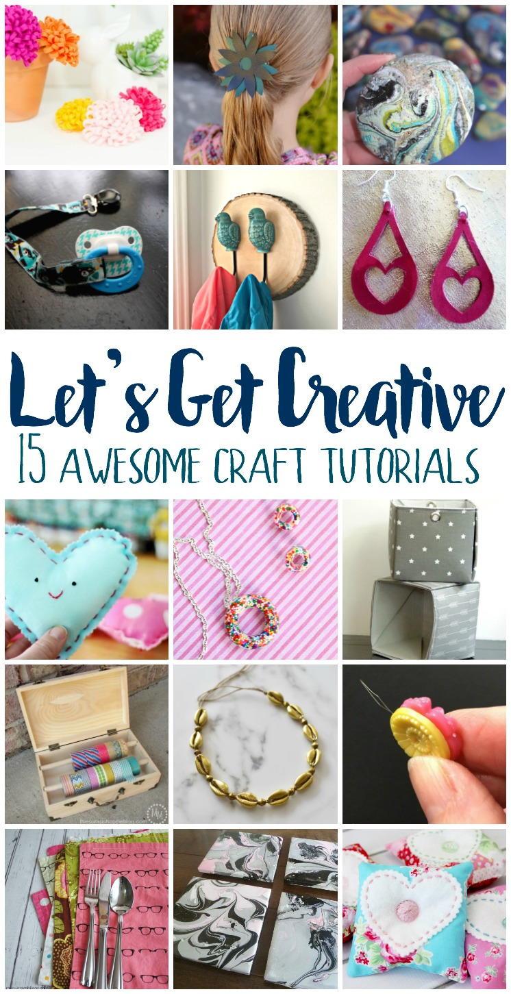 15 awesome craft tutorials perfect for a weekend project