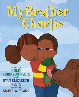 My Brother Charlie by Holly Robinson Peete and Ryan Elizabeth Peete