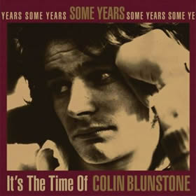 1995 Some Years – It's The Time Of Colin Blunstone