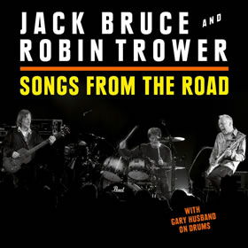 2015 & Robin Trower – Songs From The Road