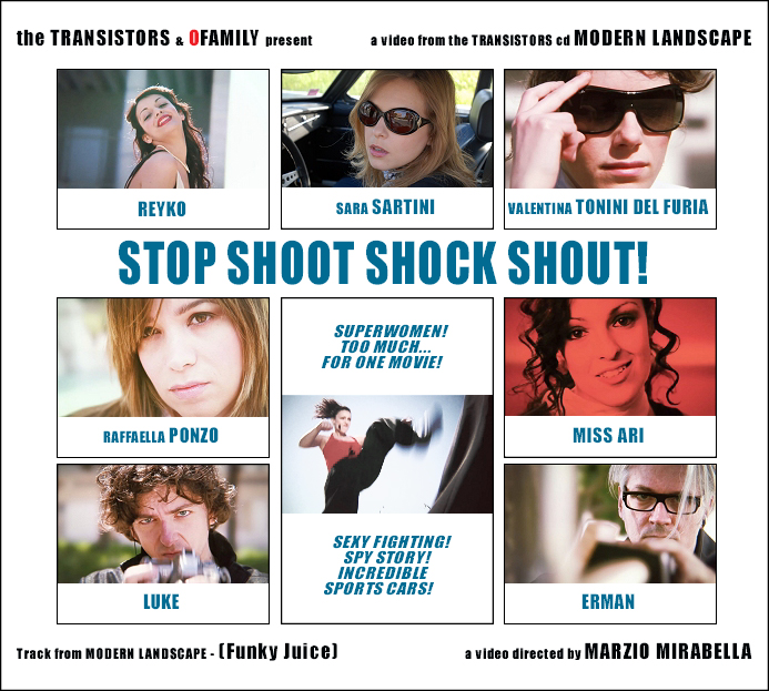 The Transistors: STOP SHOOT SHOCK SHOUT!