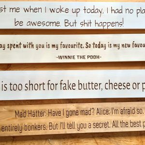 Long 80cm Wooden Plaque – Life Is Too Short For Fake Butter, Cheese Or People.