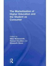 The Marketisation of Higher Education and Student as Consumer
