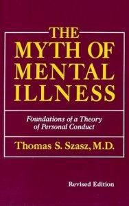 the-myth-of-mental-illness-thomas-szasz-1961ad-revised-19741