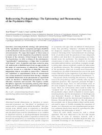 Rediscovering Psychopathology: The Epistemology and Phenomenology of the Psychiatric Object