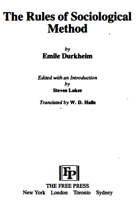 Emile Durkheim The Rules of Sociological Method