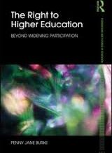 The Right to Higher Education Beyond Widening Participation By Penny Jane Burke