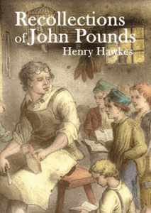 Recollections of John Pounds