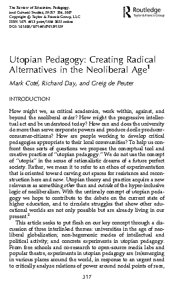 Utopian Pedagogy Creating Radical Alternatives in the Neoliberal Age by Cote Day and de Peuter