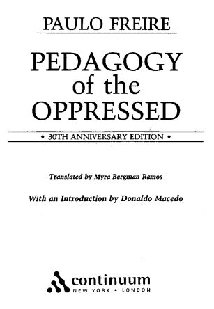 Pedagogy of the Oppressed Paolo Friere