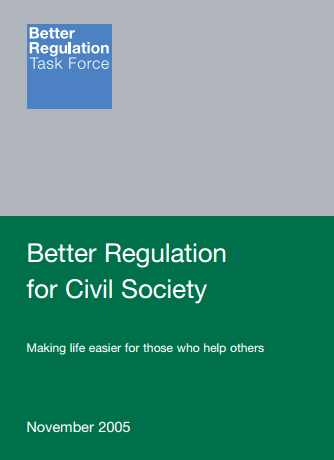 Better Regulation for Civil Society Making life easier for those who help others