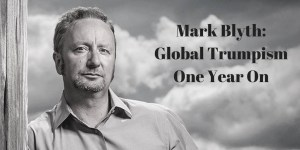 Mark Blyth on Populism: Flash in the pan or here to stay? @ The Lighthouse Bookshop