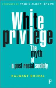 White Privilege; The Myth of a Post-racial Society