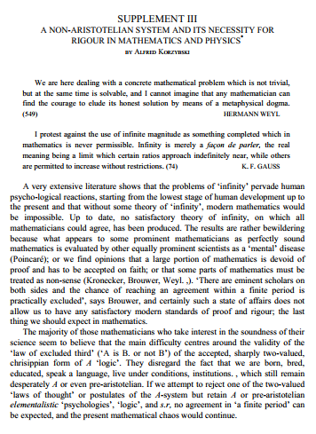 A Non Aristotelian System and Its Necessity for Rigour in Mathematics and Physics