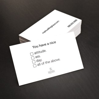 Customized You have a nice ass business card