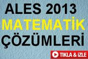ALES 2013 MATEMATİK ÇÖZÜMLERİ