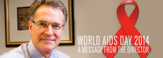 World AIDS Day Message From the Director