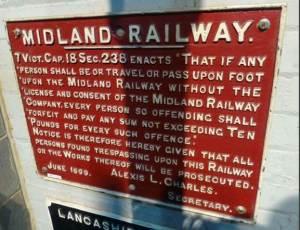 Midland Railway trespass warning sign.