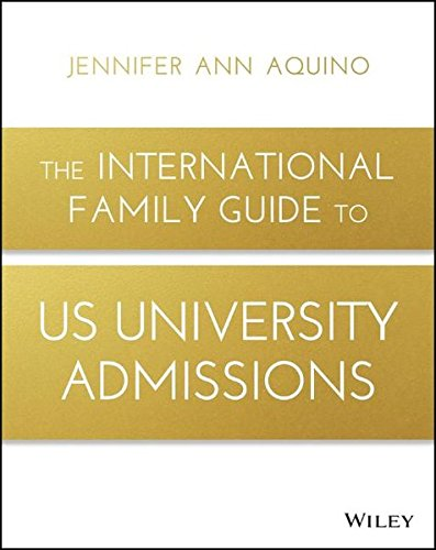 {Book Excerpt} The International Family Guide to US University Admissions by Jennifer Aquino