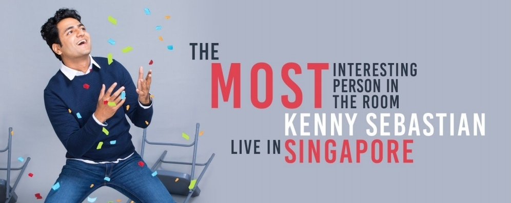 The Most Interesting Person in the Room: KENNY SEBASTIAN LIVE IN SINGAPORE