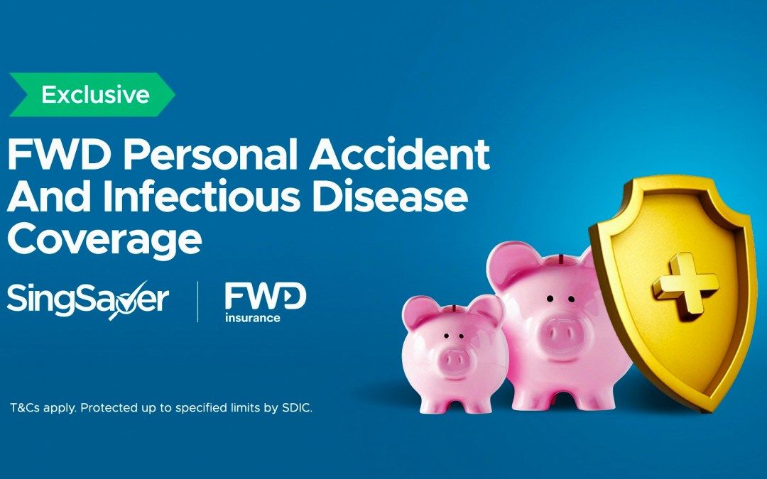 Protect your family from Covid-19 with FWD Personal Accident and Infectious Disease Coverage