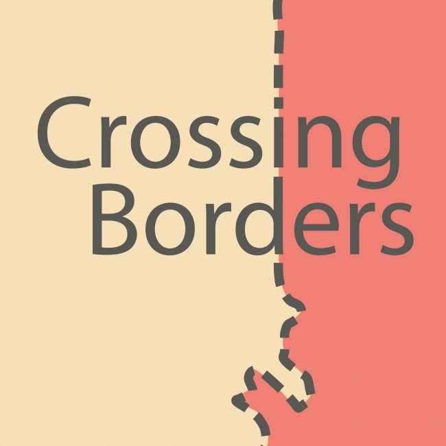 Crossing Borders 2018: People and Places