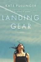 Landing Gear - Kate Pullinger