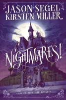 Nightmares! - Jason Segel and Kirsten Miller