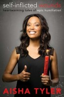 Self-Inflicted Wounds - Aisha Tyler