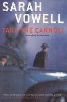 Take the Cannoli - Sarah Vowell