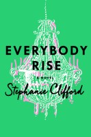 Everybody Rise - Stephanie Clifford