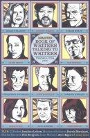 The Believer Book of Writers Talking to Writers - Vendela Vida