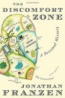 The Discomfort Zone - Jonathan Franzen