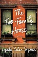 The Two-Family House - Lynda Cohen Loigman