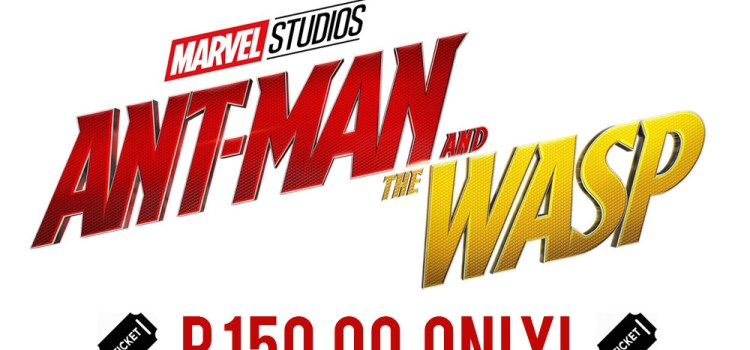 Exclusive First Day Screening of Ant-Man and the Wasp for Loyal Piip Users