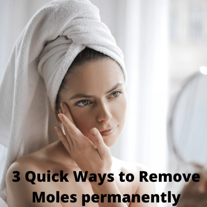 Permanently remove moles