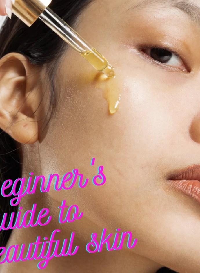 guide for beautiful skin