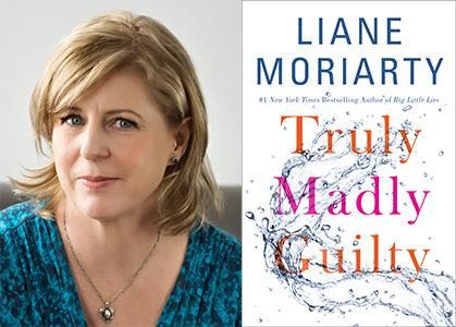 Liane Moriarty Will Present Truly Madly Guilty A Novel At A Girls Night Out Rainy Day Books