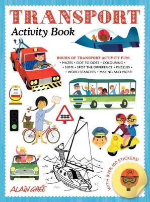 front cover of activity book for children showing images of transport such as bus, car, aeroplane and bike.