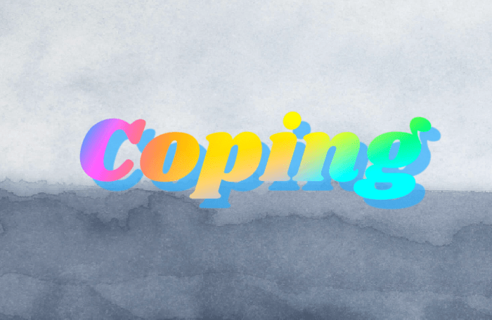 coping, a marbled background with 3D text.