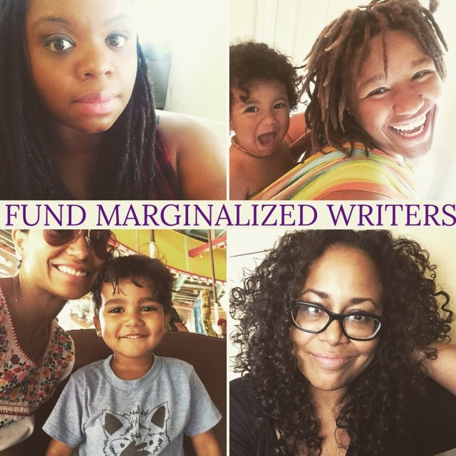 Fund marginalized writers.