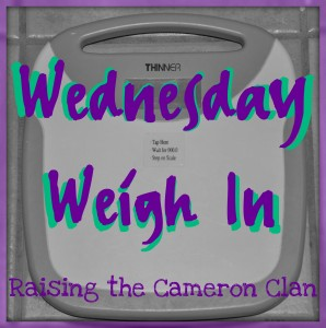 Wednesday Weigh In