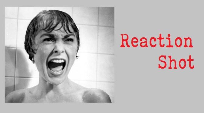 Friday Fundas: Reaction Shot